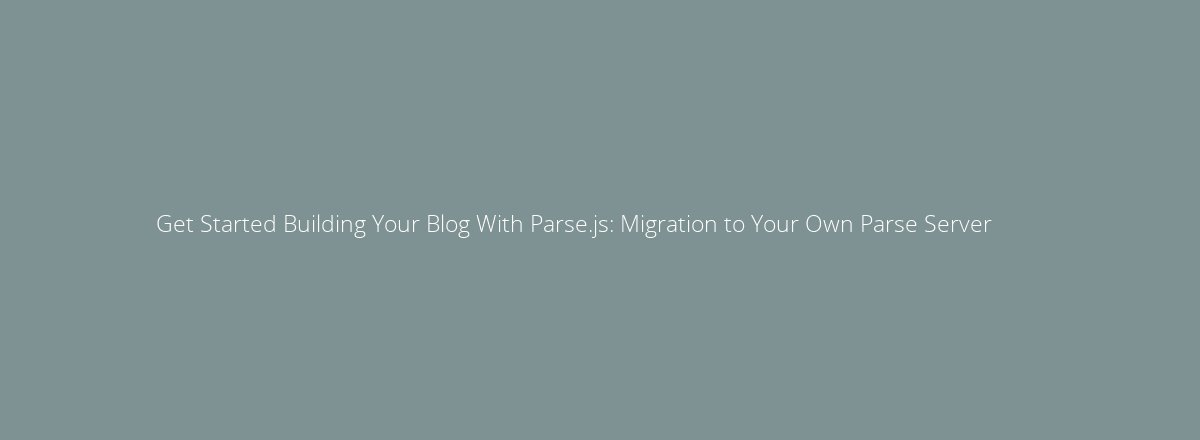 4elements | web design The Hague blog • Get Started Building Your Blog With Parse.js: Edit